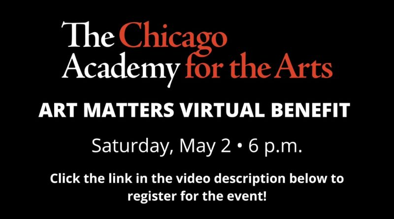 Chicago Academy for the Arts Virtual Benefit text announcement